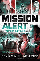 Hulme-Cross, Benjamin - Mission Alert: Viper Attack - 9781472929600 - V9781472929600