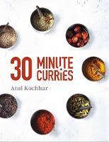 Kochhar, Atul - 30 Minute Curries - 9781472937773 - V9781472937773