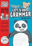 Brodie, Andrew - Let's Do Grammar 10 - 11: 10-11 - 9781472940827 - V9781472940827