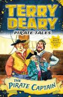 Deary, Terry - Pirate Tales: The Pirate Captain - 9781472941923 - V9781472941923