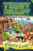 Deary, Terry - Pirate Tales: The Pirate Lord - 9781472941930 - V9781472941930