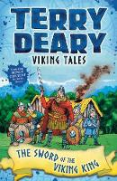 Deary, Terry - Viking Tales: The Sword of the Viking King - 9781472942104 - V9781472942104
