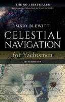 Blewitt, Mary - Celestial Navigation for Yachtsmen: 13th edition - 9781472942876 - V9781472942876