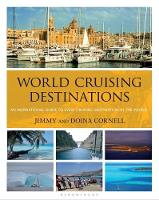 Cornell, Jimmy, Cornell, Doina - World Cruising Destinations: An Inspirational Guide to All Sailing Destinations - 9781472947475 - V9781472947475