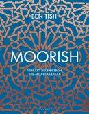 Tish, Ben - Moorish - 9781472958075 - 9781472958075