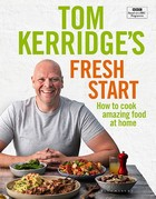 Kerridge, Tom - Tom Kerridge's Fresh Start - 9781472962805 - V9781472962805