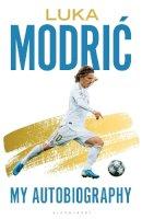 Modric, Luka - Luka Modric: Official Autobiography - 9781472977946 - 9781472977946
