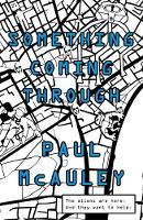 McAuley, Paul - Something Coming Through - 9781473203952 - V9781473203952