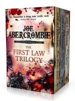 Abercrombie, Joe - The First Law Trilogy: The Blade Itself, Before They are Hanged, Last Argument of Kings - 9781473213708 - 9781473213708