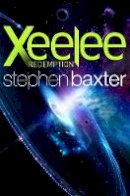 Baxter, Stephen - Xeelee: Redemption - 9781473217225 - KKD0007153