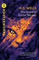 Wells, H.G. - The Island Of Doctor Moreau (S.F. MASTERWORKS) - 9781473217997 - V9781473217997