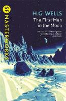Wells, H.G. - The First Men In The Moon (S.F. MASTERWORKS) - 9781473218000 - V9781473218000