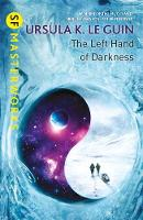 Ursula K. Le Guin - The Left Hand of Darkness (S.F. MASTERWORKS) - 9781473221628 - 9781473221628