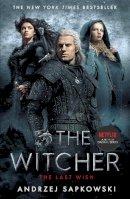 Sapkowski, Andrzej - The Last Wish: Witcher 1: Introducing the Witcher - 9781473226401 - 9781473226401