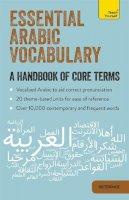 Diouri, Mourad - Essential Arabic Vocabulary: A Handbook of Core Terms - 9781473600591 - V9781473600591