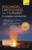 Rothery, David A. - Volcanoes, Earthquakes and Tsunamis - A Complete Introduction: Teach Yourself - 9781473601703 - V9781473601703