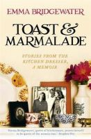 Bridgewater, Emma - Toast & Marmalade and Other Stories - 9781473604315 - V9781473604315