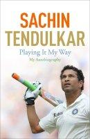 Tendulkar, Sachin - Playing It My Way: My Autobiography - 9781473605206 - V9781473605206