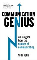 Buon, Tony - Communication Genius: 40 Insights From the Science of Communicating - 9781473605404 - V9781473605404