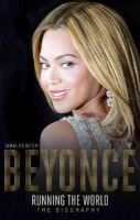 Pointer, Anna - Beyonce: Running the World: The Biography - 9781473607330 - V9781473607330