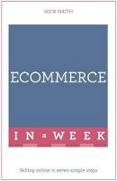 Smith, Nick - Ecommerce in a Week - 9781473607538 - V9781473607538
