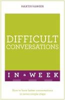 Manser, Martin - Difficult Conversations in a Week - 9781473607804 - V9781473607804