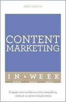 Heaton, Jane - Content Marketing in a Week - 9781473608252 - V9781473608252