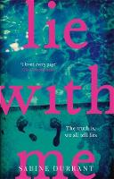 Durrant, Sabine - Lie With Me: the psychological thriller everyone's talking about - 9781473608320 - 9781473608320