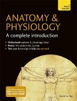 Le Vay, David - Anatomy & Physiology: A Complete Introduction - 9781473608665 - V9781473608665