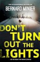 Minier, Bernard - Don't Turn Out the Lights - 9781473611443 - V9781473611443