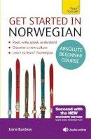 Burdese, Irene - Get Started in Beginner's Norwegian (Learn Norwegian with Teach Yourself) - 9781473612709 - V9781473612709