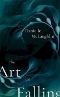 McLaughlin, Danielle - The Art of Falling - 9781473613669 - 9781473613669