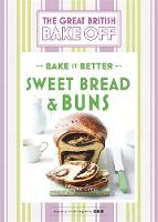 Collister, Linda - Great British Bake Off - Bake it Better: Sweet Bread & Buns No. 7 - 9781473615557 - V9781473615557