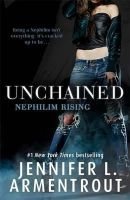 Armentrout, Jennifer L. - Unchained (Nephilim Rising) - 9781473615939 - V9781473615939