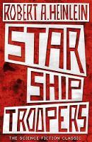 A. Heinlein, Robert - Starship Troopers - 9781473616110 - 9781473616110