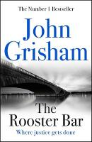 Grisham, John - The Rooster Bar - 9781473616967 - V9781473616967