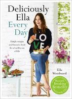 Woodward, Ella - Deliciously Ella Every Day - 9781473619487 - V9781473619487