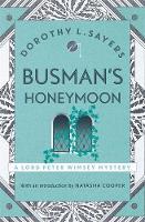 L Sayers, Dorothy - Busmans's Honeymoon - 9781473621411 - V9781473621411