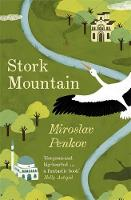 Penkov, Miroslav - Stork Mountain - 9781473622203 - V9781473622203