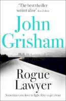 Grisham, John - Rogue Lawyer - 9781473622906 - V9781473622906