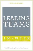 Cumberland, Nigel - Leading Teams in a Week - 9781473622968 - V9781473622968
