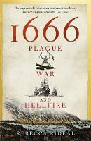 Rideal, Rebecca - 1666: Plague, War and Hellfire - 9781473623545 - V9781473623545