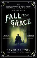Ashton, David - Fall From Grace: An Inspector McLevy Mystery 2 - 9781473631021 - V9781473631021