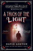 Ashton, David - A Trick of the Light: An Inspector McLevy Mystery 3 - 9781473631045 - V9781473631045