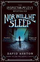 Ashton, David - Nor Will He Sleep: An Inspector McLevy Mystery 4 - 9781473631069 - V9781473631069