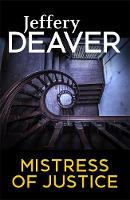 Deaver, Jeffery - Mistress of Justice - 9781473631915 - V9781473631915