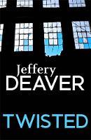 Deaver, Jeffery - Twisted - 9781473632080 - V9781473632080
