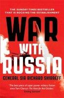 Shirreff, General Sir Richard - 2017 War With Russia - 9781473632257 - V9781473632257