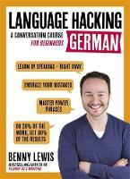 Lewis, Benny - Language Hacking German (Language Hacking with Benny Lewis) - 9781473633155 - V9781473633155