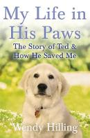 Hilling, Wendy - My Life in His Paws - 9781473635692 - V9781473635692